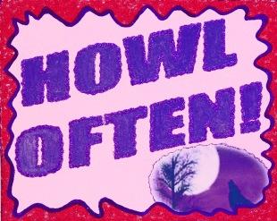 Howl Often