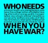 who-needs-war-facebook