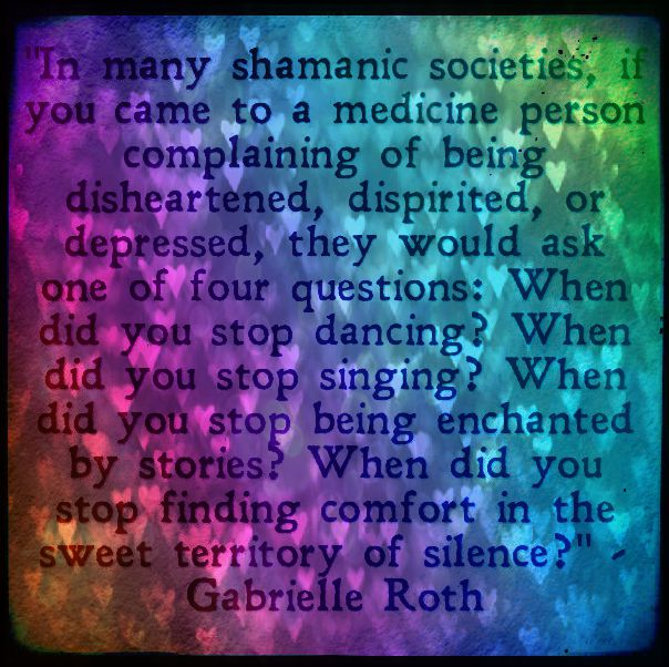 Gabrielle Roth quotation