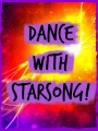 Dance with Starsong